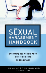 The Sexual Harassment Handbook, by Linda G. Howard Book Review