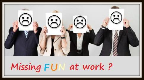 missing fun at work